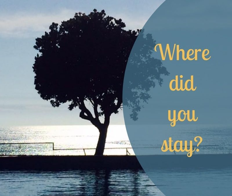 Where did you stay