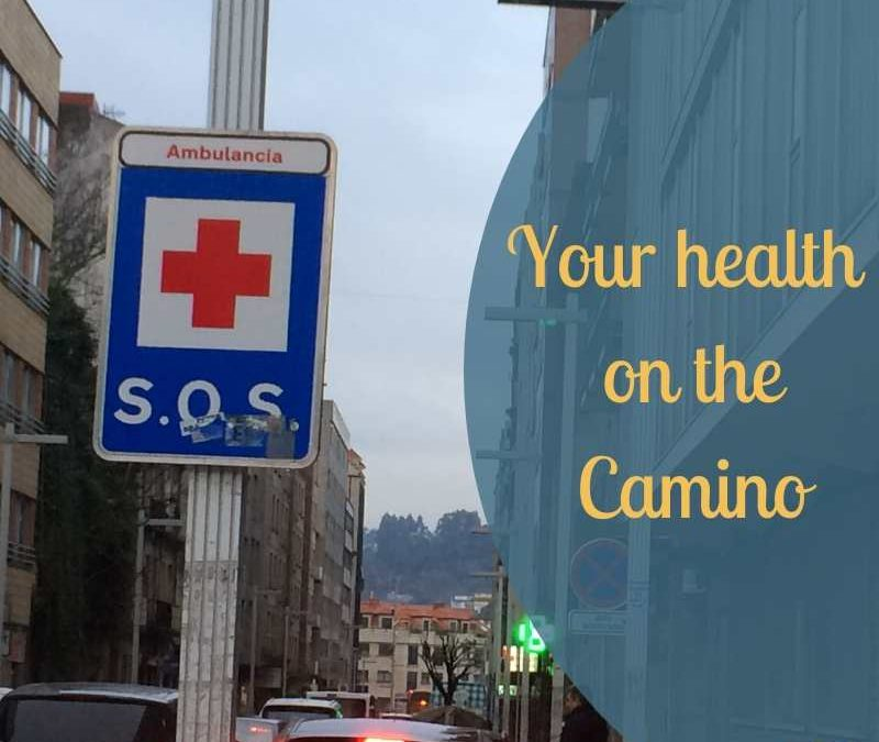 Your health on the Camino
