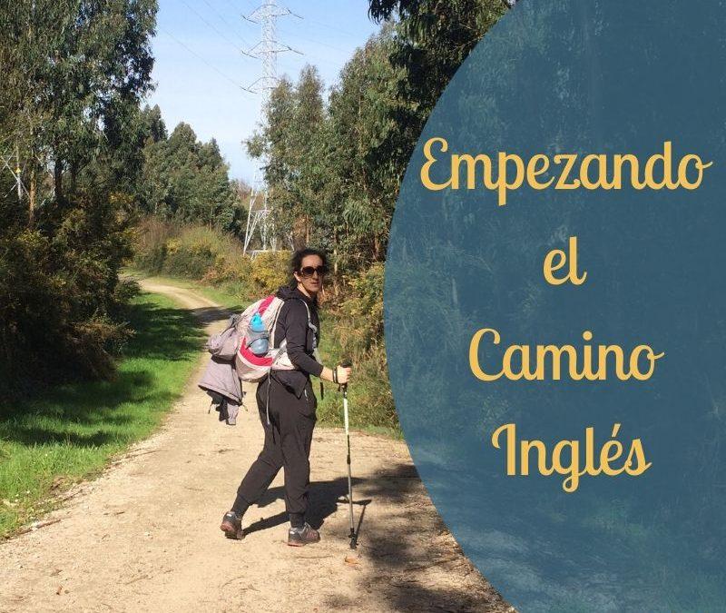 Empezando el Camino Inglés