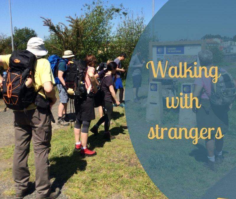 Walking with strangers blog