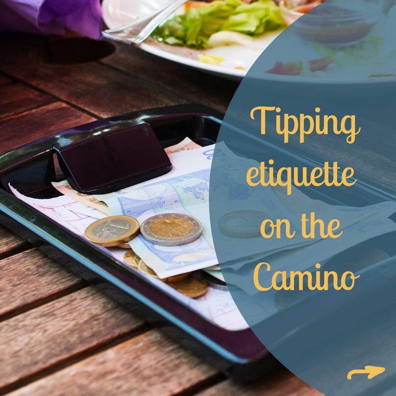 Tipping etiquete on the Camino blog